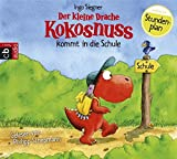 Der kleine Drache Kokosnuss kommt in die Schule (Die Abenteuer des kleinen Drachen Kokosnuss, Band...