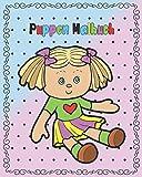 Puppen Malbuch: tolles Weihnachtsgeschenk für Kinder ab ca. 4 Jahren. Größe ca. 25 x 20 cm