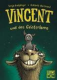 Vincent und das Geisterlama: Kinderbuch ab 7 Jahre - Präsentiert von Loewe Wow! - Wenn Lesen WOW!...