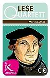 Neubacher, M: Lesequartett Martin Luther