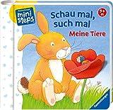 Schau mal, such mal: Meine Tiere: Ab 9 Monate (ministeps Bücher)