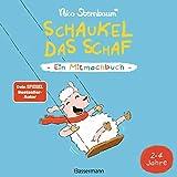 Schaukel das Schaf - Ein Mitmachbuch. Für Kinder von 2 bis 4 Jahren: Zum Schütteln, Schaukeln,...