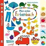 Baby Pixi (unkaputtbar) 79: Mein erstes Farbenbuch (79)