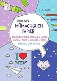 Mitmach-Buch Papier. 4-8 Jahre - Schneiden & Falten: Kreativbuch für Kinder ab 4 Jahren. Basteln -...