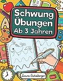 Schwungübungen Ab 3 Jahren: Übungsheft Mit Schwungübungen Zur Erhöhung Der Konzentration,...