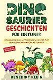 Dinosaurier Geschichten für Erstleser: Dinosaurier Buch mit tollen Geschichten zum Lesen lernen...