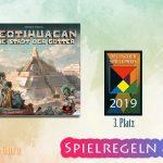 Teotihuacan – Die Stadt der Götter | 3. Platz Deutscher Spielepreis 2019 – Anleitung, Regeln & Review