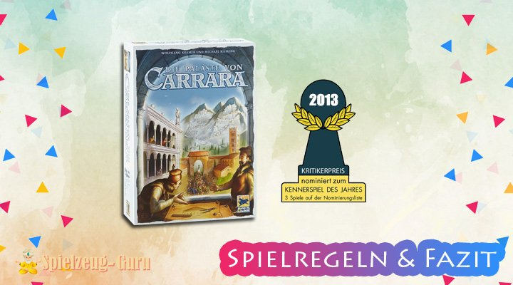 Die-Paläste-von-Carrara-Regeln-Fazit